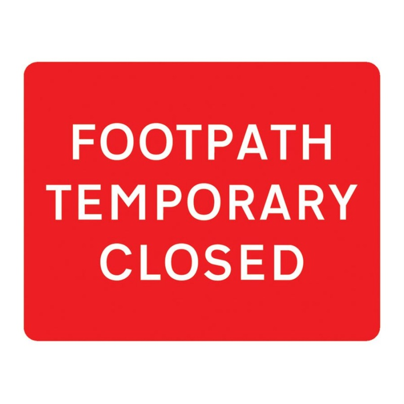 Footpath Temporarily Closed Metal Sign Plate