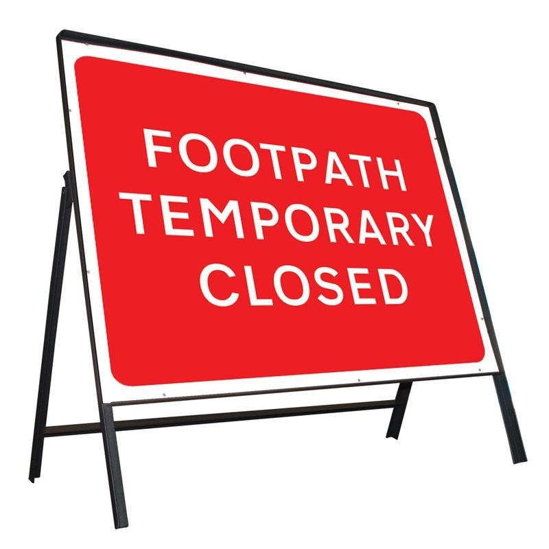 Clipped Metal Road Sign - Footpath Temporarily Closed